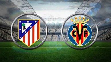 Photo of موعد مباراة أتلتيكو مدريد وفياريال والقنوات الناقلة