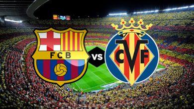 موعد مباراة برشلونة وفياريال في الدوري الإسباني والقنوات الناقلة